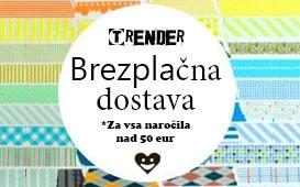 Brezplačna dostava za kupce trgovine Trender.si pri nakupih nad 50 eur!